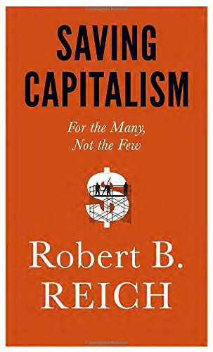 Robert B. Reich - Saving Capitalism epub book