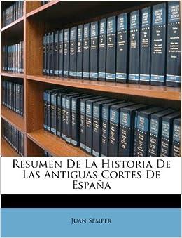 resumen de la historia de las antiguas cortes de españa spanish