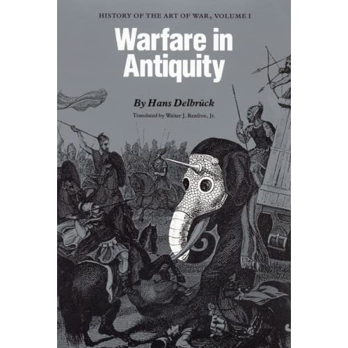 Warfare in Antiquity: History of the Art of War, Volume 1