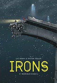 Livres Couvertures de Irons, Tome 1 : Ingénieur Conseil