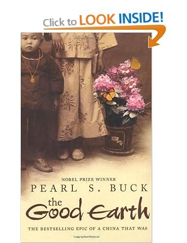 The Good Earth by Peqarl S. Buck