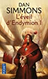 Les voyages d'Endymion, tome 3 : L'éveil d'Endymion 1