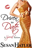 Driven to Date (Better Date than Never Book 7)