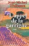 L'Appel de la garrigue