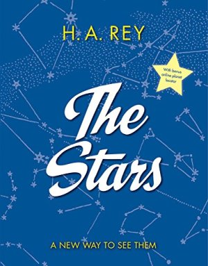 The Stars: A New Way to See Them by H. A. Rey | Featured Book of the Day | wearewordnerds.com
