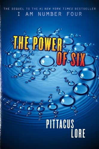 The Power of Six (Lorien Legacies #2) by Pittacus Lore