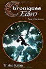 Chroniques Edwo, tome 1 : Son histoire