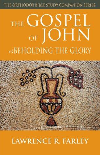 Gospel of John (The Orthodox Bible Study Companion)