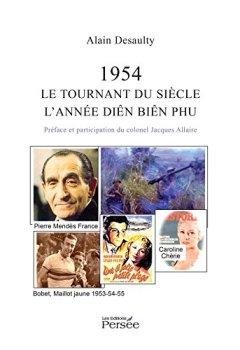 Livres Couvertures de 1954, Le Tournant du siècle, l'année Diên Biên Phu