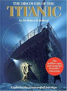 "Cover of ""Discovery Of The Titanic (Explo..."