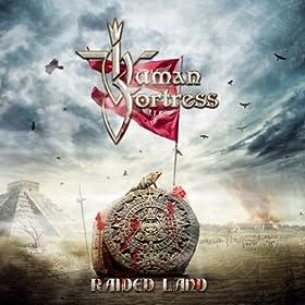 HUMAN FORTRESS Raided Land