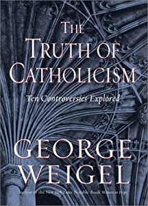 """Cover of """"The Truth of Catholicism: Ten C..."""