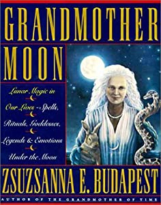 "Cover of ""Grandmother Moon: Lunar Magic i..."