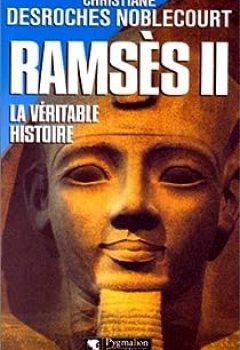 Livres Couvertures de Ramsès II : La Véritable Histoire (Pygmalion)