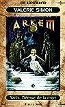 Arkem, la pierre des ténèbres, tome 1 : Yanis, Déesse de la mort