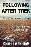 Following After Trek