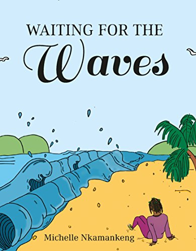 Waiting For The Waves (English Edition)