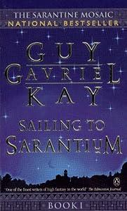 """Cover of """"Sailing to Sarantium (The Saran..."""