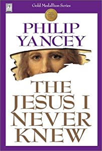 "Cover of ""The Jesus I Never Knew"""