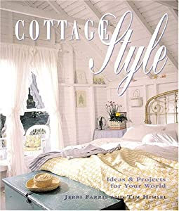 "Cover of ""Cottage Style: Ideas and Projec..."