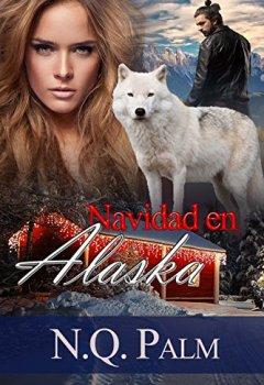 Portada del libro deNavidad en Alaska (Volumen independiente)