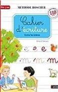 Cahier d'écriture : Ecrire les lettres