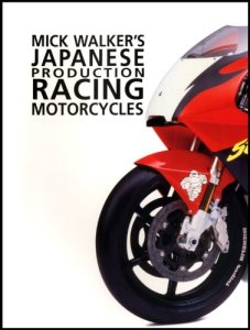 Mick-Walkers-Japanese-Production-Racing-Motorcycles-Redline-Motorcycles