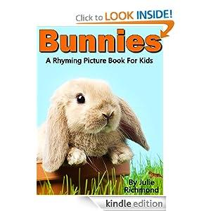 Bunnies - A Rhyming Children's Picture Book ( Fun Ebooks For Kids ) (Fun Picture Books For Children)