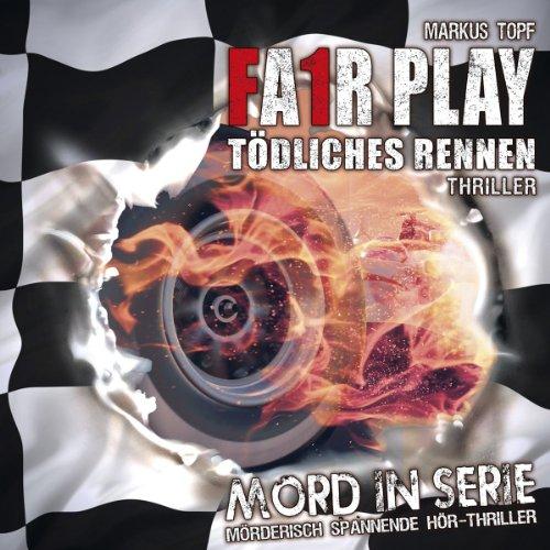 Mord in Serie (9) Fair Play - Tödliches Rennen (Contendo Media)