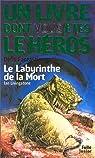 Défis fantastiques, numéro 6 : Le Labyrinthe de la mort