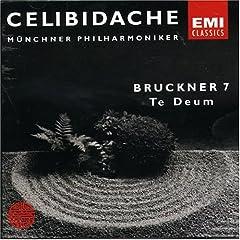 Bruckner: Symphony no 7, Te Deum / Celibidache, Munich Philharmonic