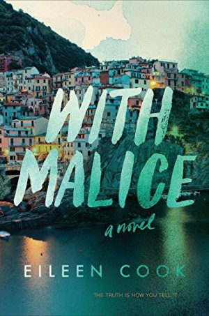 With Malice by Eileen Cook | Featured Book of the Day | wearewordnerds.com