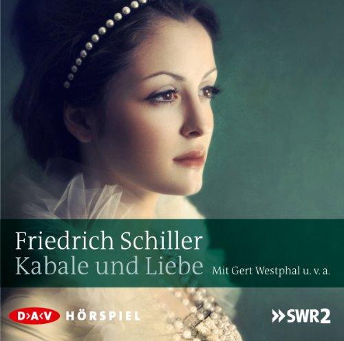Friedrich Schiller - Kabale und Liebe (DAV)