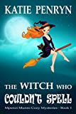 The Witch who Couldn't Spell: Mpenzi Munro Cozy Mysteries Book 1 (Mpenzi Munro Cozy Mystery Series)