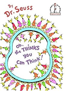 "Cover of ""Oh, the Thinks You Can Think! (..."