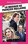 Le mariage de François Hollande