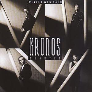 "Cover of ""Kronos Quartet : Winter Was Har..."