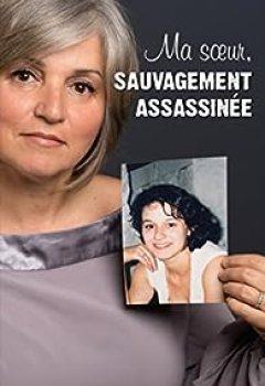 Livres Couvertures de Ma Soeur, Sauvagement Assassinée