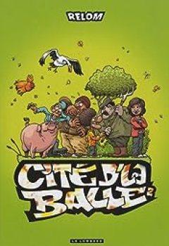 Cité De La Balle, Tome 2