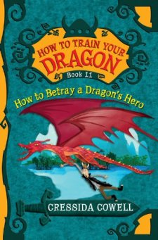 How to Train Your Dragon: How to Betray a Dragon's Hero by Cressida Cowell| wearewordnerds.com
