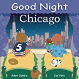 Good Night Chicago (Good Night Our World)