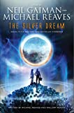 The Silver Dream: An InterWorld Novel