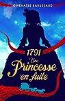 1791 : Une princesse en fuite