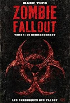 Zombies Fallout, Tome 1 : Le Commencement