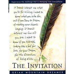 The Invitation Oriah Mountain Dreamer