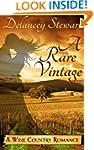 A Rare Vintage (Wine Country Romance)