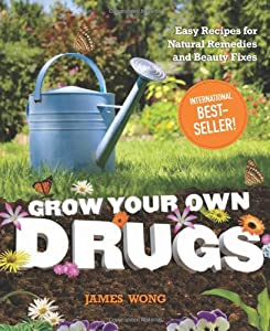 "Cover of ""Grow Your Own Drugs: Easy Recip..."