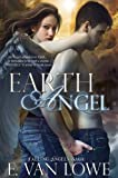 Earth Angel (Falling Angels Saga Book 2)