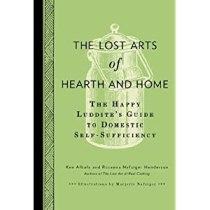 The lost arts of hearth and home book review