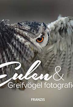 Abdeckung Eulen & Greifvögel fotografieren